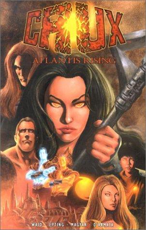 Crux v. 1: Atlantis Rising