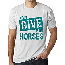 Men's Graphic T-Shirt Never Give Up On Horses Vintage White