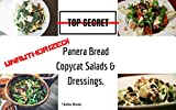 #4: Unauthorized Copycat Panera Bread Salads & Dressings: Current Classics & Forgotten Favorite Salads - Panera Bread Copycat Recipes (Unauthorized Copycat Recipes Book 2)