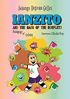 IANZITO AND THE GANG OF THE DROPLETS (English Edition) por [Gelles, Solange Depera]