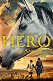 Front cover for the book A Horse Called Hero by Sam Angus