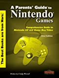 img - for A Parent's Guide to Nintendo Games book / textbook / text book