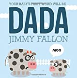 Image of Your Baby's First Word Will Be DADA
