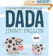 #3: Your Baby's First Word Will Be DADA