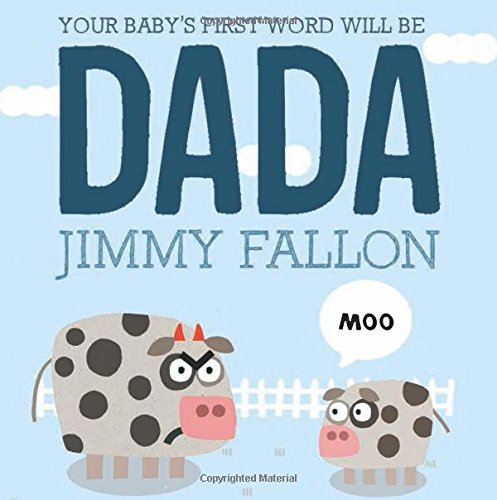 Large Product Image of Your Baby's First Word Will Be DADA
