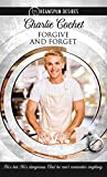 Forgive and Forget (Dreamspun Desires Book 7)