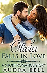 Olivia Falls in Love: A Short Romance Story (The Love Series Book 15)