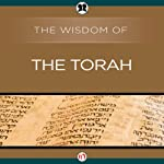 Wisdom of the Torah |  The Wisdom Series