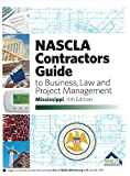 By NASCLA MIssissippi Contractors Guide to Busines, Law and Project Management 4th Edition (4th Fourth Edition) [Spiral-bound]