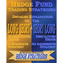 Hedge Fund Trading Strategies Detailed Explanations Of The Long Short & Short Long