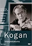 Leonid Kogan: Interpretations