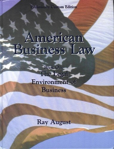 American Business Law (Book One: The Legal Environment of Business) (Preliminary Custom Edition)