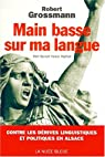 Main basse sur ma langue: Mini Sproch heisst Frejheit (Ma langue s'appelle liberté) par Grossmann