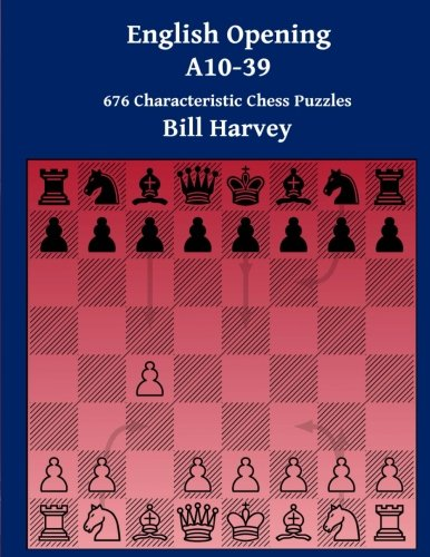 English Opening A10-39: 676 Characteristic Chess Puzzles