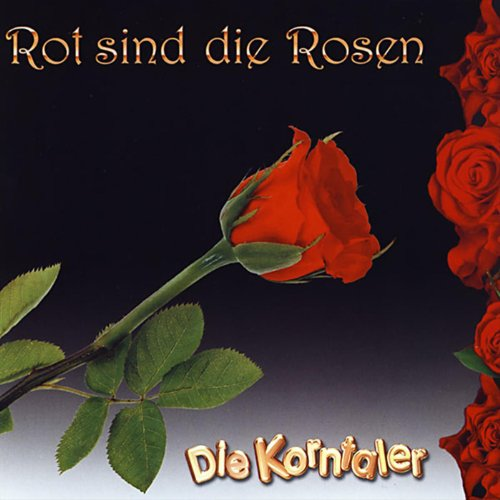 rot sind die rosen by die korntaler on amazon music. Black Bedroom Furniture Sets. Home Design Ideas