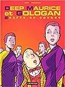 Deep Maurice et Gologan, tome 2 : Gaffe au gourou par Robberecht