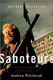 Saboteurs, Andrew Nikiforuk, 1551991012
