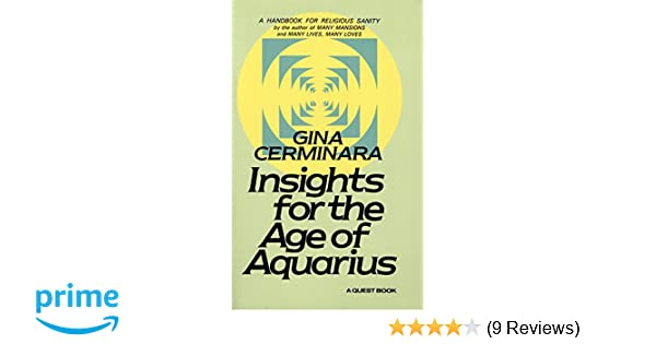 Insights for the age of aquarius a handbook for religious sanity insights for the age of aquarius a handbook for religious sanity quest book gina cerminara 9780835604833 amazon books fandeluxe Image collections