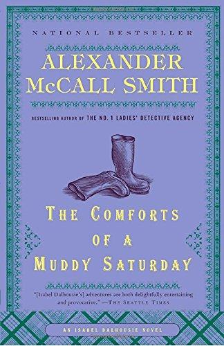 The Comforts of a Muddy Saturday (Isabel Dalhousie - Malls Edinburgh