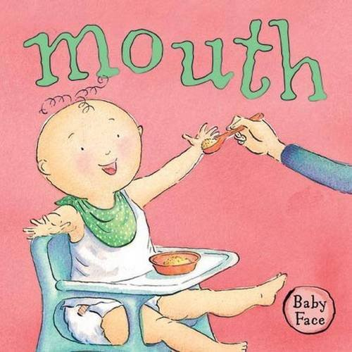 Read Online Baby Face Mouth PDF