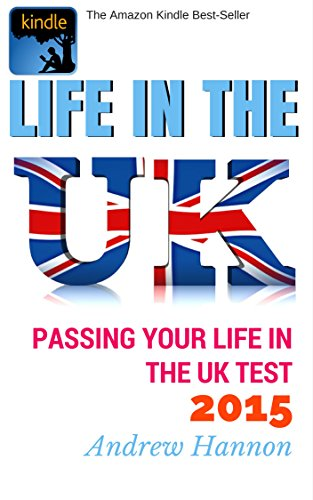 Life In The UK 2015: Passing Your Life In The UK Test