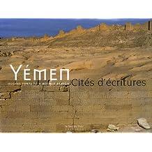Yémen: cités d'écritures