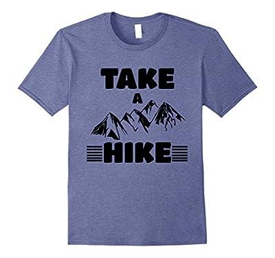 Funny Cute Take a Hike Shirt Hiking Mountain T-Shirt