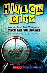 Hijack City: Gr 8 - 12 (Southern African fiction)