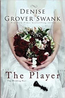 Book The Player: The Wedding Pact #2 (Volume 2) by Denise Grover Swank (2015-06-02)