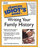Complete Idiot's Guide to Writing Your Family History, Lynda Rutledge Stephenson, 0028636449
