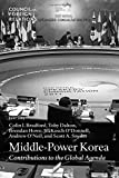 img - for Middle-Power Korea: Contributions to the Global Agenda book / textbook / text book