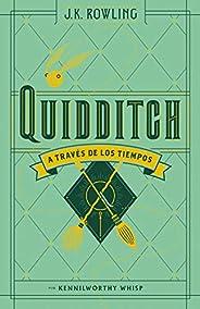 Quidditch, a través de los tiempos (Nueva edición 2017)