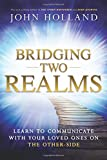 #4: Bridging Two Realms: Learn to Communicate with Your Loved Ones on the Other-Side