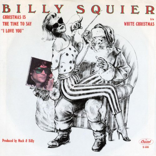 christmas is the time to say i love - Billy Squier Christmas Song