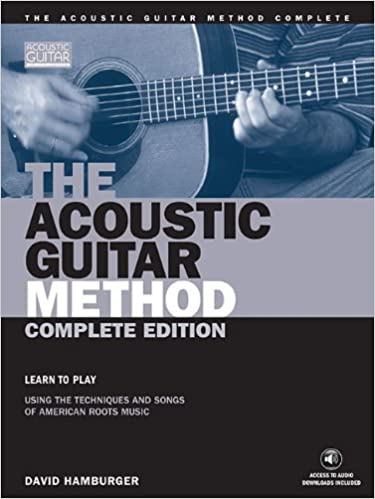 The Acoustic Guitar Method, Complete Edition Book (String Letter Publishing) (Acoustic Guitar) (Acoustic Guitar (String Letter)) by David Hamburger (2002-08-01)
