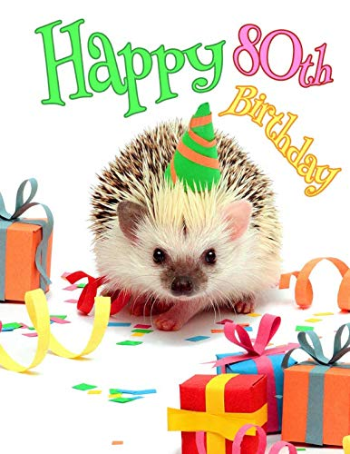 Happy 80th Birthday Cute Hedgehog Party