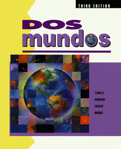 DOS Mundos: A Communicative Approach Spanish Edition for Student (Spanish Text for Student)