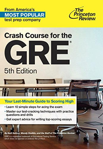 The Princeton Review Crash Course for the GRE (5th 2014) [Seltzer, Voelkle & Princeton Review]