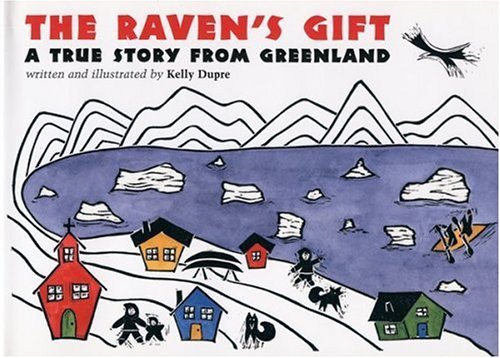 Download The Raven's Gift: A True Story from Greenland pdf