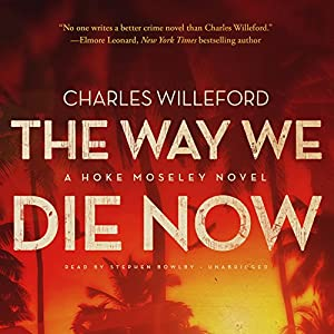 The Way We Die Now Audiobook