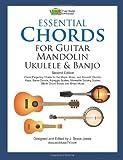 Essential Chords for Guitar, Mandolin, Ukulele and Banjo, J. Bruce Jones, 1466410361
