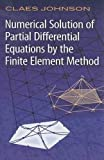 Numerical Solution of Partial Differential Equations by the Finite Element Method (Dover Books on Mathematics)
