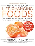 Book cover from Medical Medium Life-Changing Foods by Anthony William