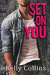 Set On You: Second Chance Series Book 5: Second Chance Series