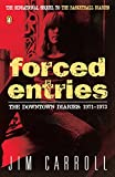 img - for Forced Entries: The Downtown Diaries: 1971-1973 book / textbook / text book