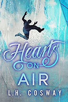 Hearts on Air by [Cosway, L.H.]