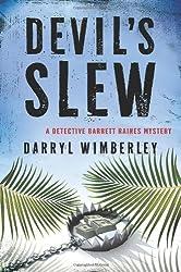 Devil's Slew: A Barrett Raines Mystery (Detective Barrett Raines Mysteries)