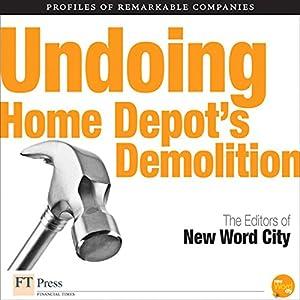 Undoing Home Depot's Demolition Audiobook