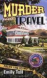 Murder Will Travel, Emily Toll, 0425184536