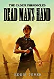 Dead Man s Hand (The Caden Chronicles)